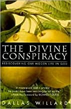 The Divine Conspiracy 1st (first) edition Text Only