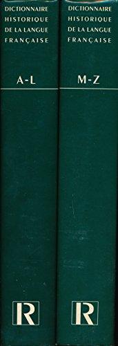 Dictionnaire historique de la langue française (Complet en 2 tomes) - Edition originale - Sous la direction de Alain Rey