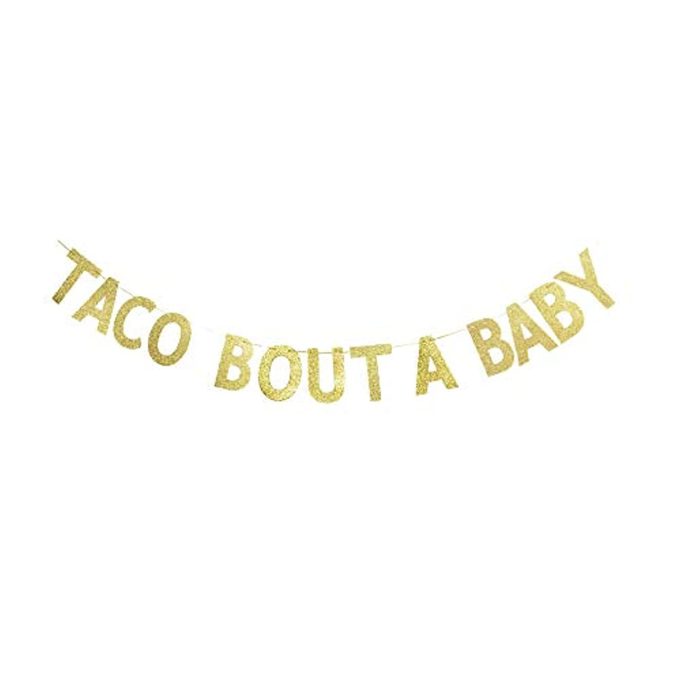 Taco Bout A Baby Banner, Mexican Theme Fiesta Party Baby Shower/Announcement Gold Gliter Paper Sign