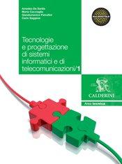 Tecnologie e progettazione di sistemi informatici e di telecomunicazioni/1