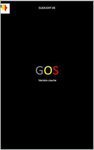 G.O.S: version courte (French Edition)