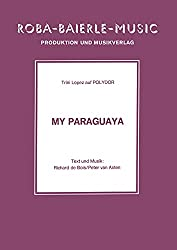 My Paraguaya (English Edition)
