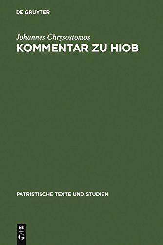Kommentar zu Hiob (Patristische Texte und Studien 35)
