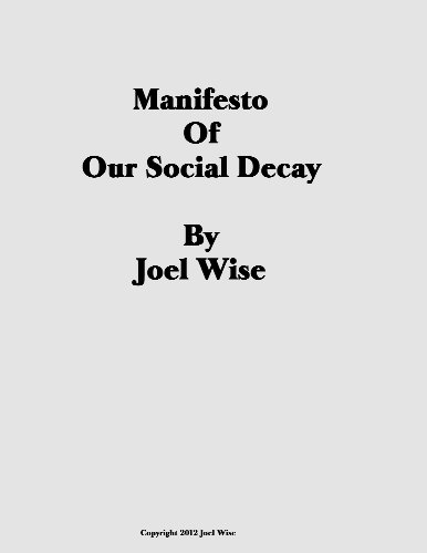 Manifesto Of Our Social Decay (English Edition)