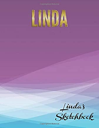 Lindas Sketchbook: Large textbook sized blank book for sketching, drawing, writing or simply scribbling and doodling.