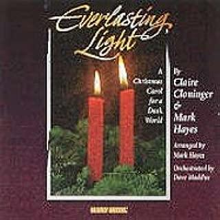 Everlasting Light: A Christmas Carol for A Dark World