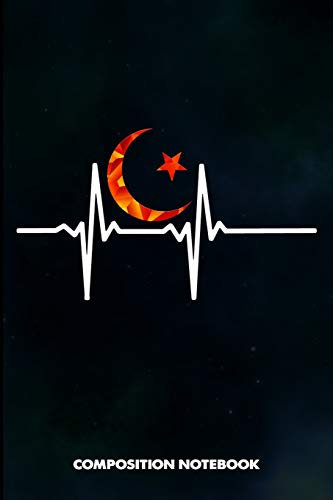 Composition Notebook: Muslim Crescent Moon Heartbeats, Birthday Journal for Ramadan Dua Islamic Faith Followers to write on