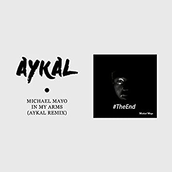 In My Arms (Aykal Remix)