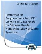IAPMO IGC 314-2015 Performance Requirements for LED Lights and Generators for Shower Heads, Hand-Held Showers, and Aerators