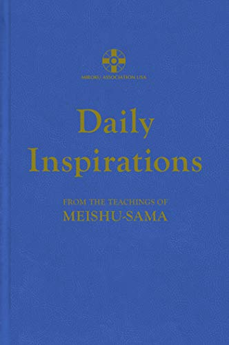 Daily Inspirations: From the Teachings of Meishu-sama (English Edition)