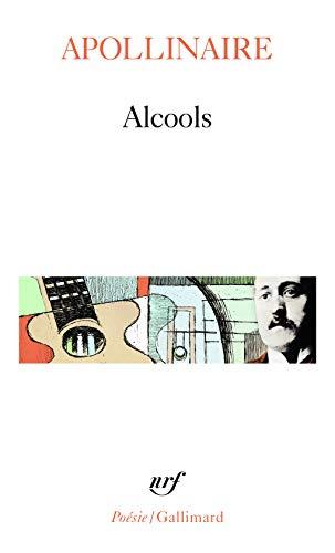 Alcools suivi de Le bestiaire