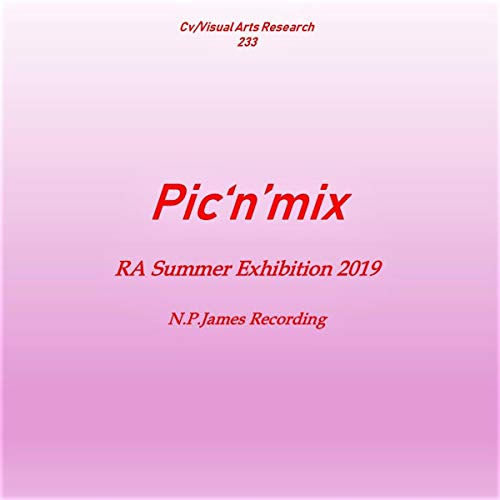 Pic'n'mix: RA Summer Exhibition 2019 audiobook cover art