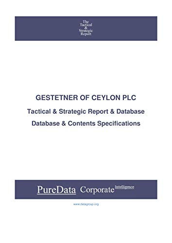 GESTETNER OF CEYLON PLC: Tactical & Strategic Database Specifications - Sri-Lanka perspectives (Tactical & Strategic - Sri Lanka Book 27418) (English Edition) ✅