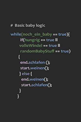 Baby Logic: Programming Developer Notebook Computer Science Journal for Coder, Coding Samples Programmers and computer nerds for sketches, notes, ... and To-Do lists, Dot Grid notebook, 120 pages