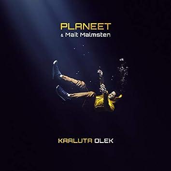 Kaaluta Olek (feat. Mait Malmsten)