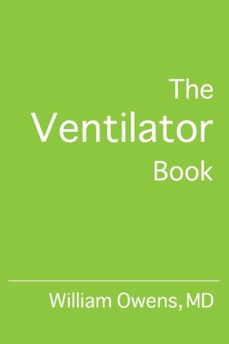 暴動リファイン腰The Ventilator Book