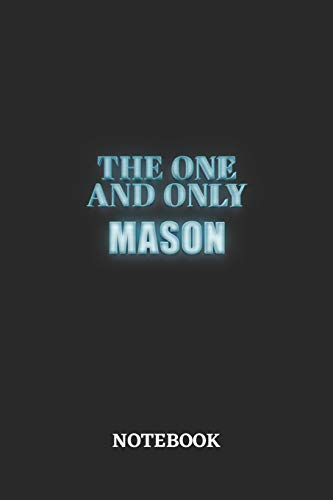 The One And Only Mason Notebook: 6x9 inches - 110 dotgrid pages • Greatest Passionate working Job Journal • Gift, Present Idea