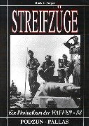 Streifzüge, Ein Photoalbum der Waffen-SS