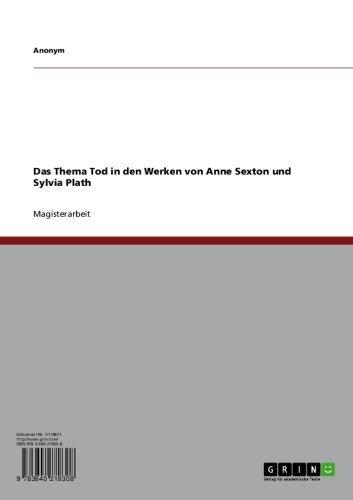 Das Thema Tod in den Werken von Anne Sexton und Sylvia Plath (German Edition)