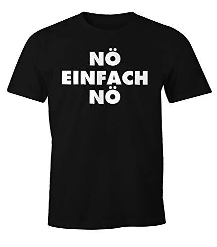 MoonWorks Lustiges Herren T-Shirt Nö einfach Nö Fun Spruch Shirt schwarz XXL