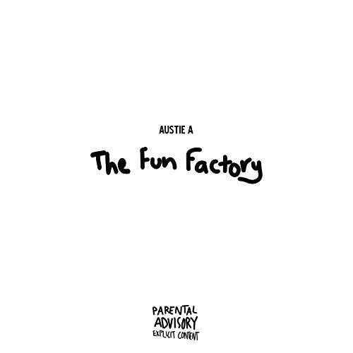 The Fun Factory [Explicit]