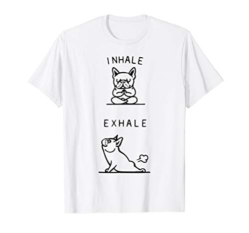 Inhale Exhale French Bulldog Asana Pose Funny T-Shirt