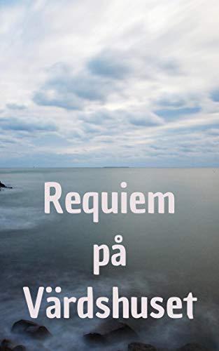 Requiem på Värdshuset (Swedish Edition)