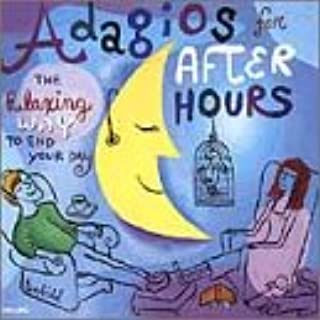 Adagios for After Hours: Relaxing Way to End / Various