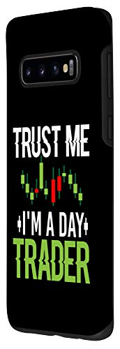 31J4CPy3GTL - Galaxy S10 Trust Me I'm A Day Trader - Stock Market Day Trading Gift Case