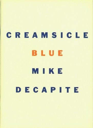 Creamsicle Blue (English Edition)
