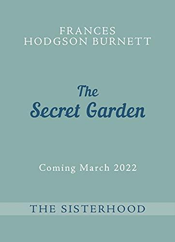 The Secret Garden: The Sisterhood