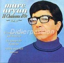 Marc Aryan : 18 Chansons D\' Or Vol.3