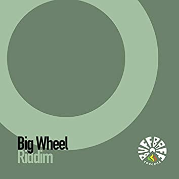 Big Wheel Riddim