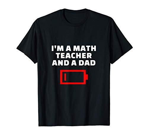 Soy Un Profesor De Matemáticas Y Un Padre Cansado Regalo Camiseta