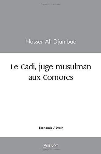 Le Cadi, juge musulman aux Comores