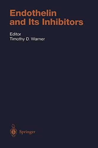 Endothelin and Its Inhibitors (Handbook of Experimental Pharmacology, 152, Band 152)