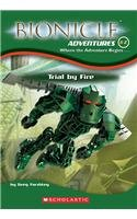 Trial by Fire (Bionicle Adventures)