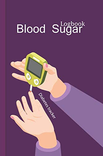 Blood Sugar Logbook: Pressur Log Book ,Daily Recording & Tracking - Journal NoteBook Diabetes, Blood Sugar ,tini Log Book, Blood Pressue , Portable size 6x9 Inch - 120 Pages