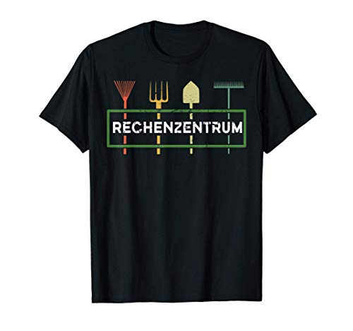Garten Hobbygärtner Gärtner Rechenzentrum Gärtnerei T-Shirt