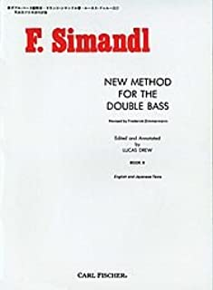 New Method for the Double Bass - Book Ii (English and Japanese Texts). By Franz Simandl. Edited By Lucas Drew. For String Bass (Double Bass). Instructional and Method. Instructional Book. Bowings and Fingerings. 88 Pages.