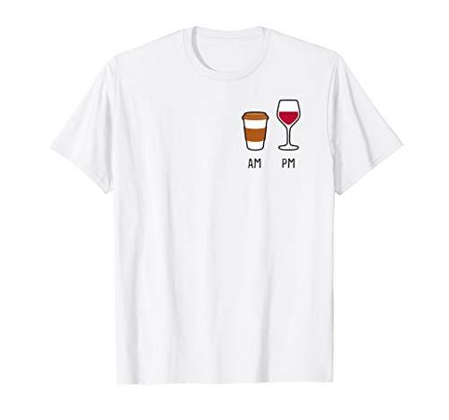 AM Coffee PM wine. Morgens Kaffee und Abends Wein Sommer Fun T-Shirt