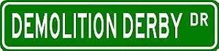 DEMOLITION DERBY Street Sign - Sport Sign -Street Sign - Sticker Graphic Personalized Custom Sticker Graphic