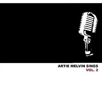 Artie Melvin Sings, Vol. 2