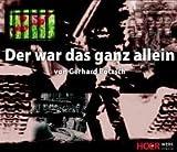 Der war das ganz allein - Gerhard Pötzsch