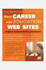 Best Career And Education Web Sites: A Quick Guide to Online Job Search Paperback