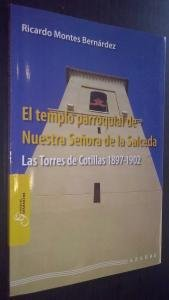 El templo parroquial de Nuestra Señora de la Salceda. Las Torres de Cotillas 1897-1902