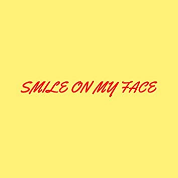 Smile on My Face