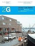 2G N.25 Josep Lluís Mateo: Obra reciente: Recent Work (2G: International Architecture Review Series)
