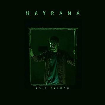 Hayrana Balochi Song (feat. Asif Baloch)