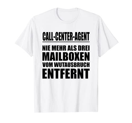 Call-Center-Agent - Wutausbruch - Lustiges Spruch Design T-Shirt